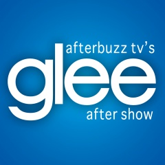 Glee AfterBuzz TV AfterShow