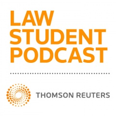Law Student Podcast from Thomson Reuters