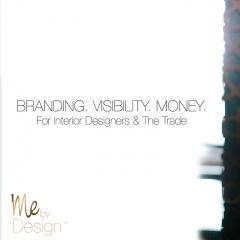 Branding. Visibility. Money. For Interior Designers and the Trade.