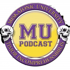 Miskatonic University Podcast | Interviews, actual play, and discussion about Call of Cthulhu and ot...