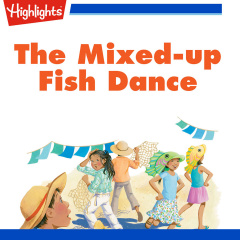 The Mixed-up Fish Dance